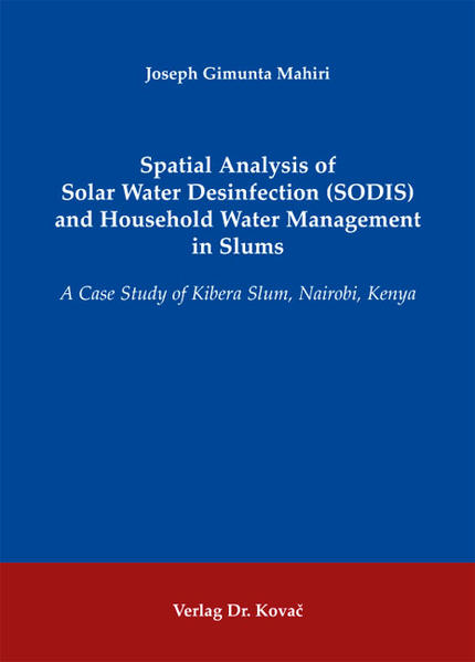 Spatial Analysis of Solar Water Desinfection (SODIS) and Household Water Management in Slums - Coverbild
