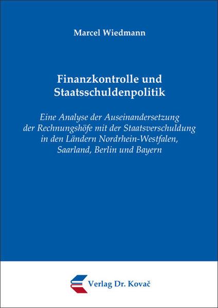 Finanzkontrolle und Staatsschuldenpolitik von Marcel Wiedmann PDF Download