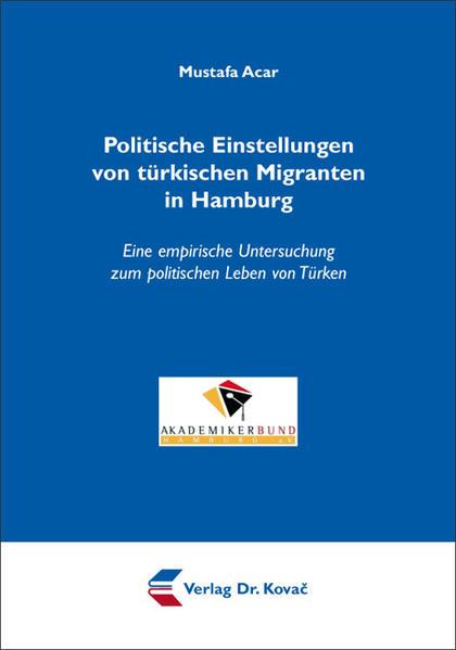 Politische Einstellungen von türkischen Migranten in Hamburg - Coverbild
