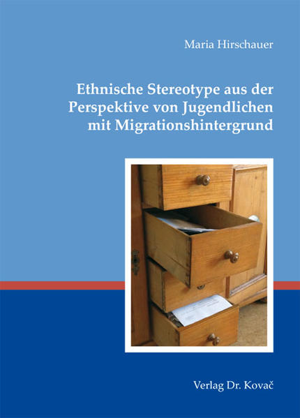 Ethnische Stereotype aus der Perspektive von Jugendlichen mit Migrationshintergrund - Coverbild