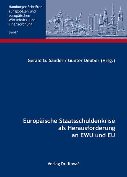 Europäische Staatsschuldenkrise als Herausforderung an EWU und EU - Coverbild