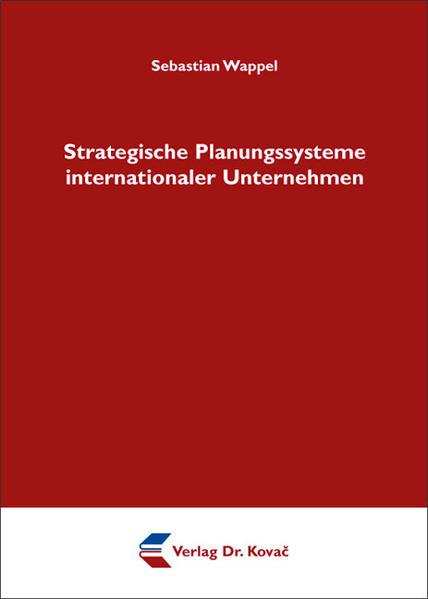 Strategische Planungssysteme internationaler Unternehmen - Coverbild