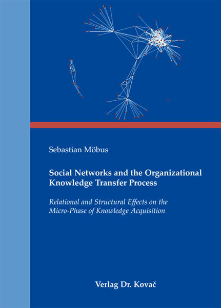 Social Networks and the Organizational Knowledge Transfer Process - Coverbild