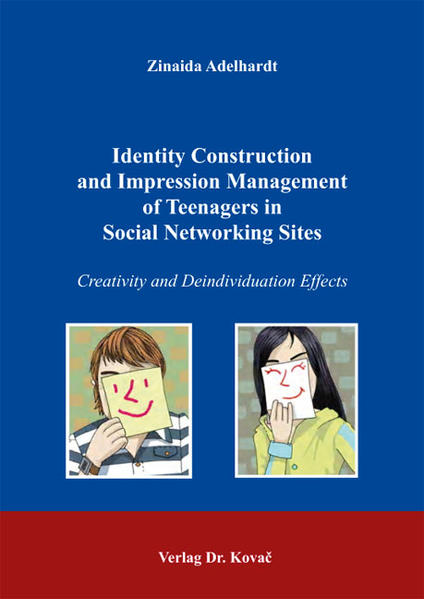 Identity Construction and Impression Management of Teenagers in Social Networking Sites - Coverbild