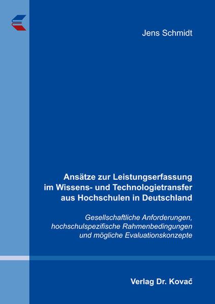 Ansätze zur Leistungserfassung im Wissens- und Technologietransfer aus Hochschulen in Deutschland - Coverbild