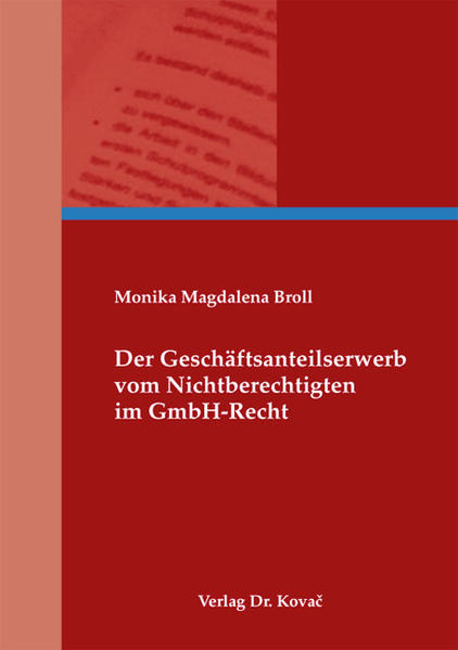 Der Geschäftsanteilserwerb vom Nichtberechtigten im GmbH-Recht - Coverbild