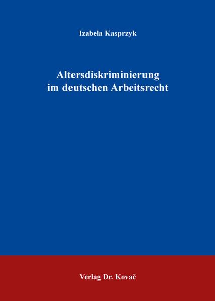 Altersdiskriminierung im deutschen Arbeitsrecht - Coverbild
