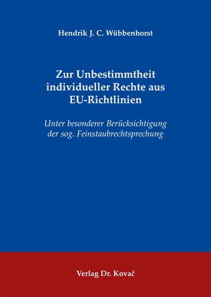 Zur Unbestimmtheit individueller Rechte aus EU-Richtlinien - Coverbild