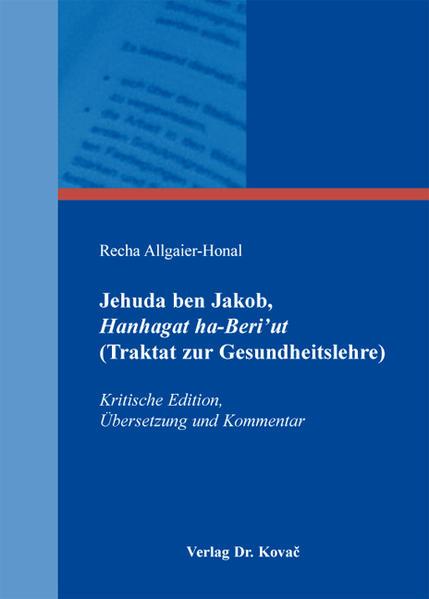 Jehuda ben Jakob, Hanhagat ha-Beri'ut (Traktat zur Gesundheitslehre) - Coverbild