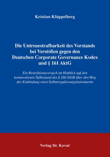 Die Untreuestrafbarkeit des Vorstands bei Verstößen gegen den Deutschen Corporate Governance Kodex und § 161 AktG - Coverbild