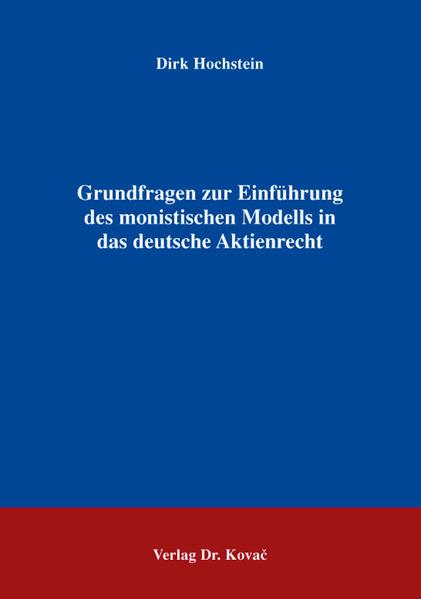 Grundfragen zur Einführung des monistischen Modells in das deutsche Aktienrecht - Coverbild