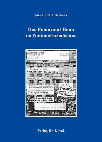 Das Finanzamt Bonn im Nationalsozialismus - Coverbild