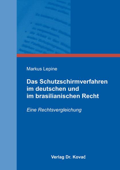 Das Schutzschirmverfahren im deutschen und im brasilianischen Recht - Coverbild