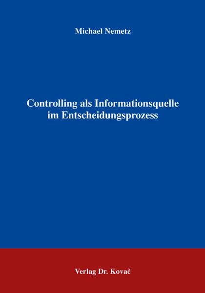 Controlling als Informationsquelle im Entscheidungsprozess - Coverbild