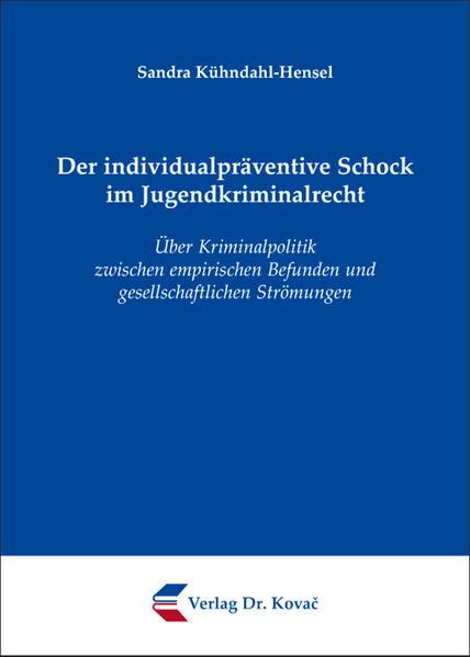 Der individualpräventive Schock im Jugendkriminalrecht - Coverbild