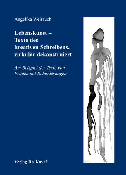 Lebenskunst - Texte des kreativen Schreibens, zirkulär dekonstruiert - Coverbild