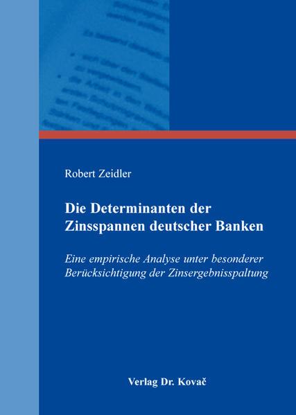 Die Determinanten der Zinsspannen deutscher Banken - Coverbild