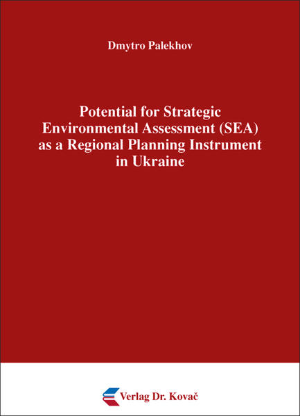 Potential for Strategic Environmental Assessment (SEA) as a Regional Planning Instrument in Ukraine - Coverbild