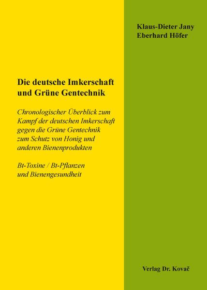 Die deutsche Imkerschaft und Grüne Gentechnik - Coverbild