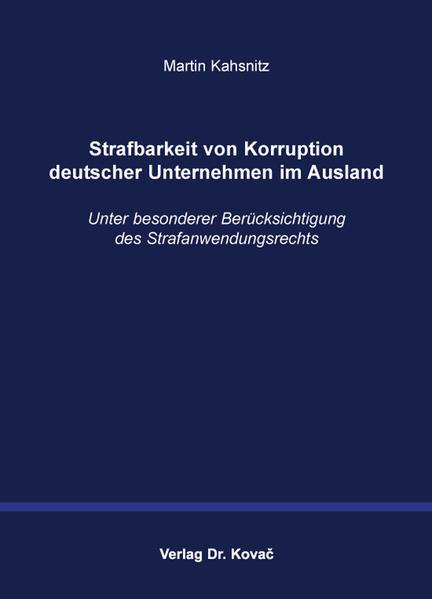 Strafbarkeit von Korruption deutscher Unternehmen im Ausland - Coverbild