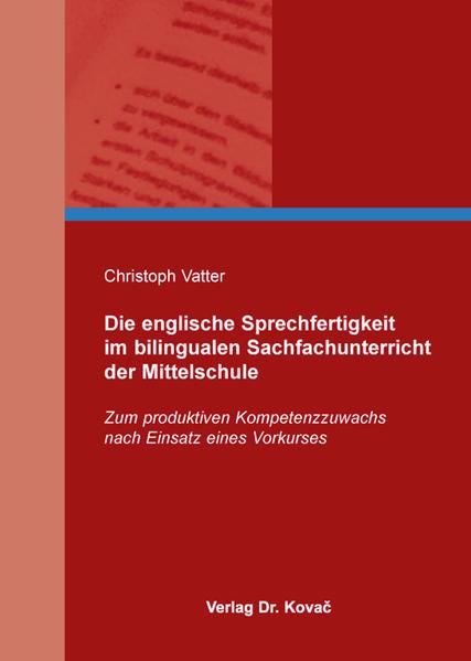 Die englische Sprechfertigkeit im bilingualen Sachfachunterricht der Mittelschule - Coverbild