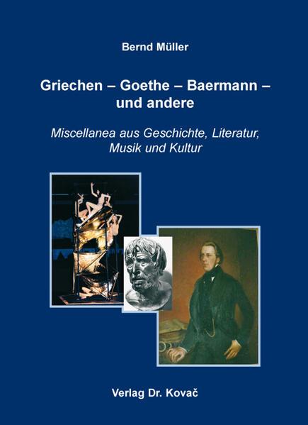 Griechen – Goethe – Baermann – und andere - Coverbild