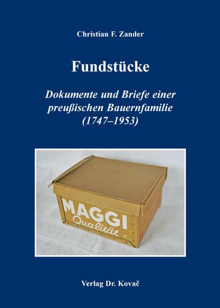 Fundstücke – Dokumente und Briefe einer preußischen Bauernfamilie (1747–1953) - Coverbild