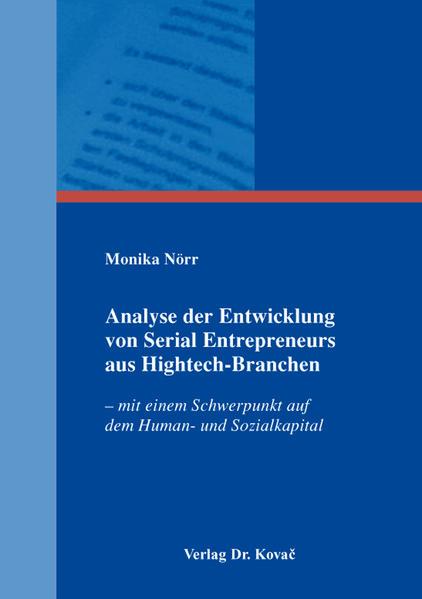 Analyse der Entwicklung von Serial Entrepreneurs aus Hightech-Branchen - Coverbild
