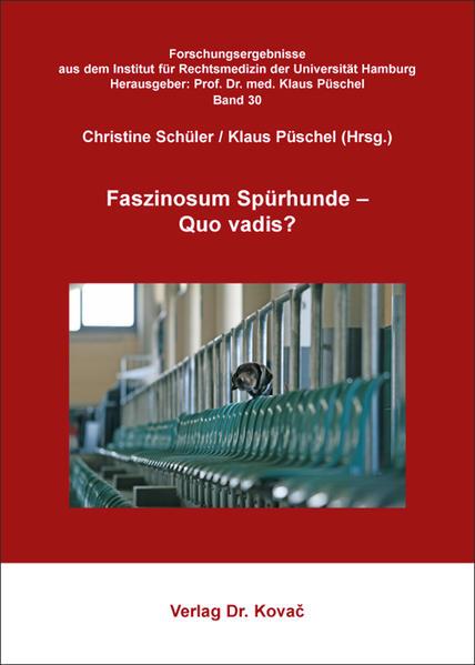 Faszinosum Spürhunde – Quo vadis? - Coverbild