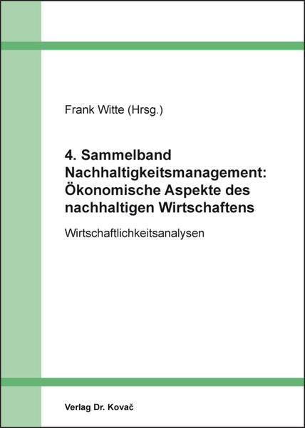 4. Sammelband Nachhaltigkeitsmanagement: Ökonomische Aspekte des nachhaltigen Wirtschaftens - Coverbild