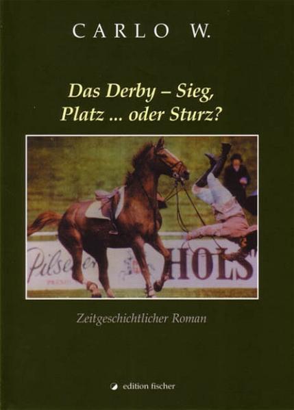 Das Derby – Sieg, Platz... oder Sturz? - Coverbild