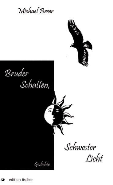 Bruder Schatten, Schwester Licht - Coverbild