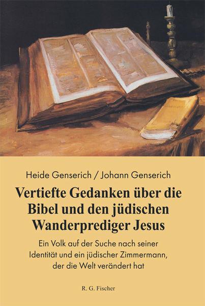 Vertiefte Gedanken über die Bibel und den jüdischen Wanderprediger Jesus - Coverbild