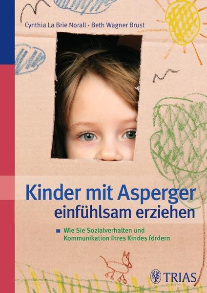 Ebooks Kinder mit Asperger einfühlsam erziehen Epub Herunterladen