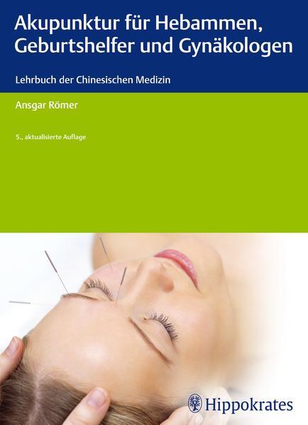 Akupunktur für Hebammen, Geburtshelfer und Gynäkologen - Coverbild