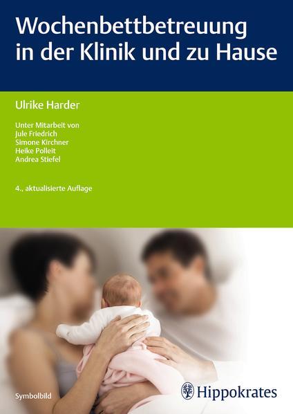 Wochenbettbetreuung in der Klinik und zu Hause - Coverbild