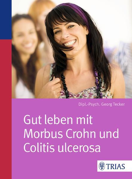 Gut leben mit Morbus Crohn und Colitis ulcerosa - Coverbild