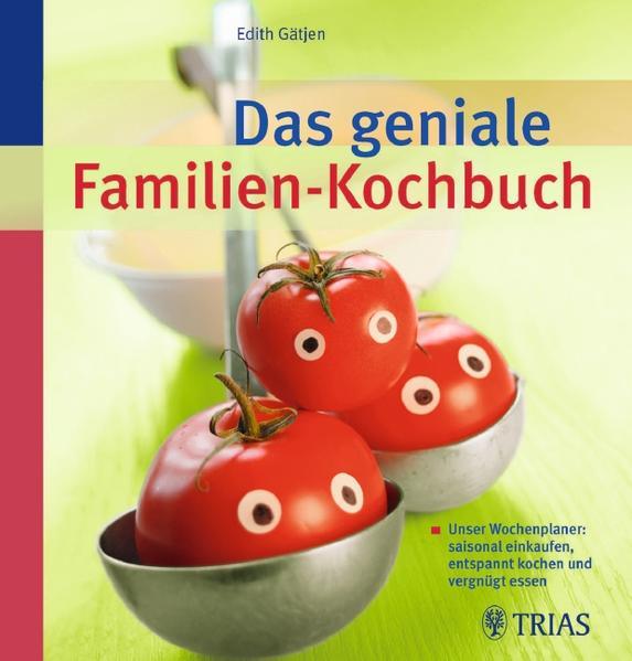 Das geniale Familien-Kochbuch - Coverbild