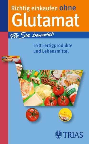 Richtig einkaufen ohne Glutamat - Coverbild