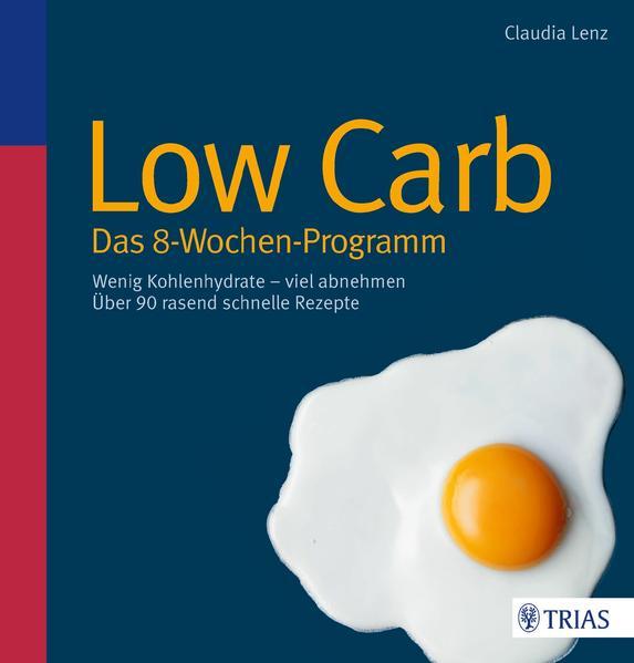 Low Carb - Das 8-Wochen-Programm - Coverbild