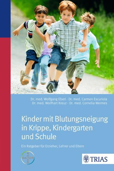Kinder mit Blutungsneigung in Krippe, Kindergarten und Schule - Coverbild