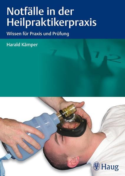 Notfälle in der Heilpraktikerpraxis - Coverbild