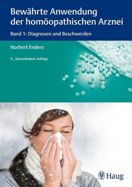 Bewährte Anwendung der homöopathischen Arznei - Coverbild