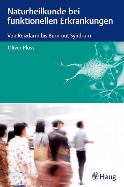 Naturheilkunde bei funktionellen Erkrankungen - Coverbild