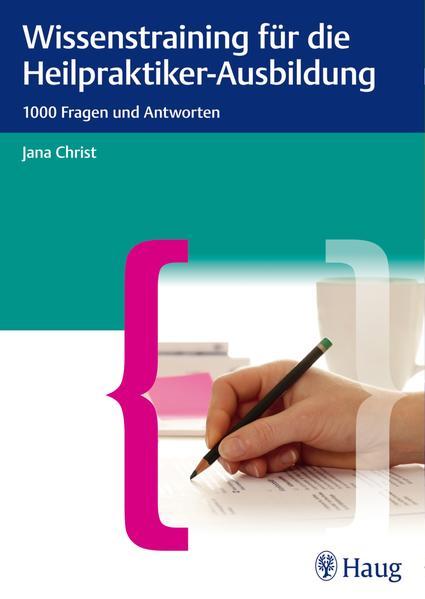 Wissenstraining für die Heilpraktiker-Ausbildung - Coverbild