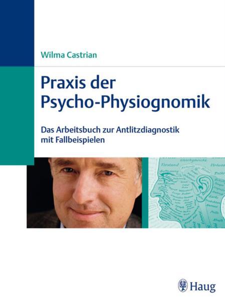 Praxis der Psycho-Physiognomik - Coverbild