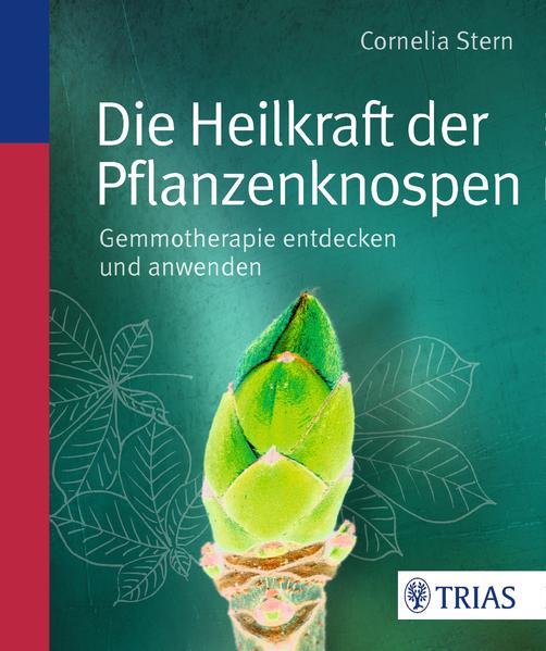 Die Heilkraft der Pflanzenknospen - Coverbild
