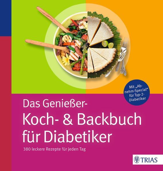 Das Genießer-Koch-& Backbuch für Diabetiker - Coverbild