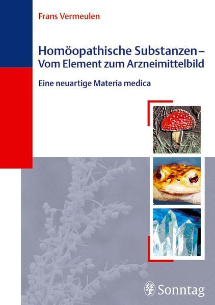 Homöopathische Substanzen - Vom Element zum Arzneibild - Coverbild