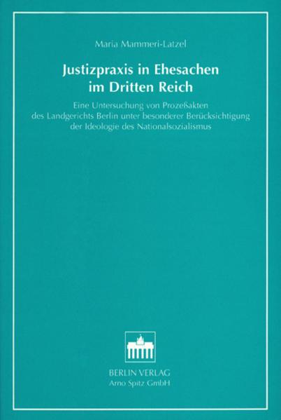 Justizpraxis in Ehesachen im Dritten Reich - Coverbild